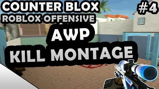 COUNTER-BLOX: ROBLOX OFFENSIVE AWP KILL MONTAGE #4