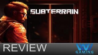 subterrain - Gameplay Review
