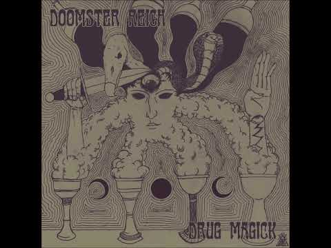 Doomster Reich - Drug Magick (Full Album 2017) Mp3