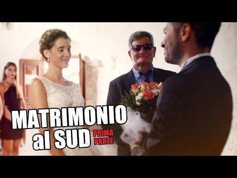 MATRIMONIO al SUD - prima parte