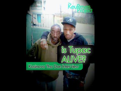 Kasinova Tha Don Interview - Is TUPAC ALIVE?
