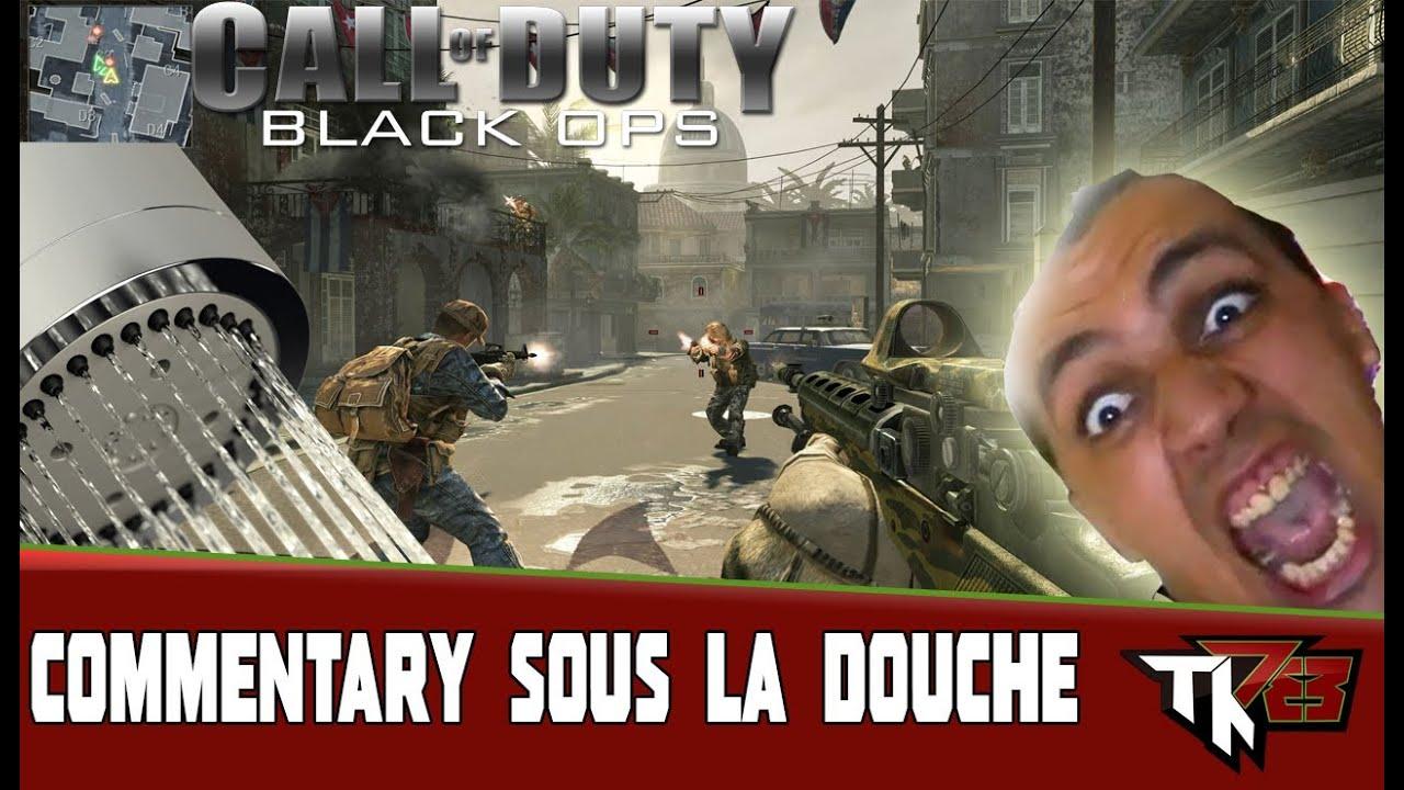 Black Ops Thekairi78 Face Commentary Dans La Douche Youtube