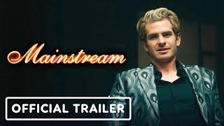 Mainstream - Official Trailer (2021) Andrew Garfield, Maya Hawke