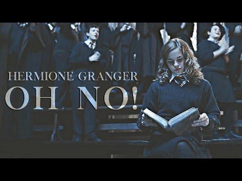Hermione Granger | Oh no!