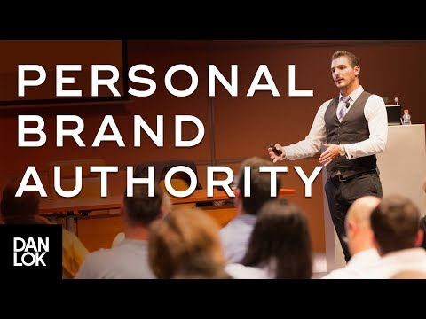 How to Systematically Build Personal Brand Authority | Dan L