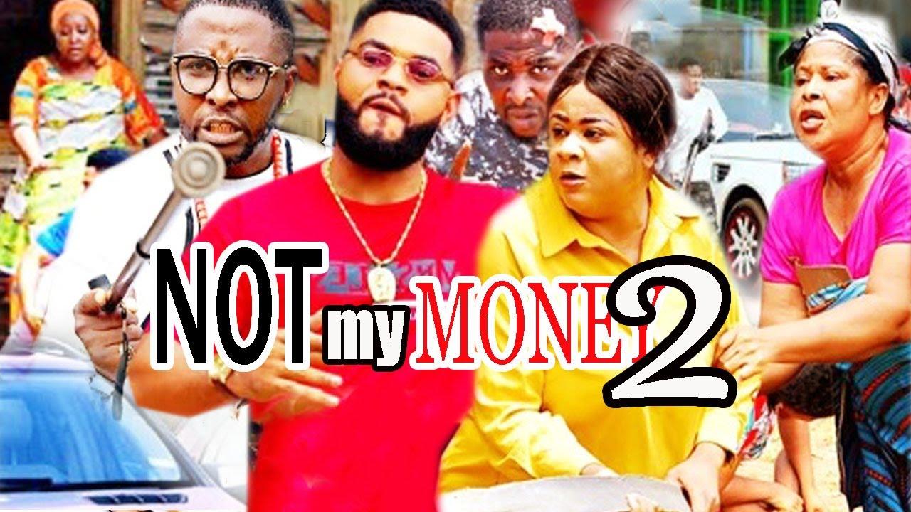 Download Not My Money Season 2 - | New Movie | Onny Michael 2020 Latest Nigerian Movie.