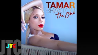 Tamar Braxton - The One (Lyrics)