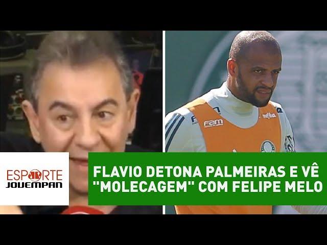 """Flavio DETONA Palmeiras e vê """"molecagem"""" com Felipe Melo!"""