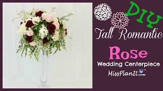 DIY Tall Romantic Rose Wedding Centerpiece | DIY Tall Centerpieces | DIY Tutorial