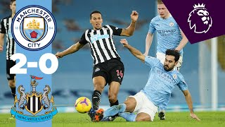 HIGHLIGHTS | CITY 2-0 NEWCASTLE | GUNDOGAN & TORRES