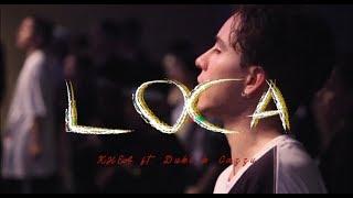 KHEA - LOCA  / FT. DUKI & CAZZU  ( choreography by Dano Cuesta )