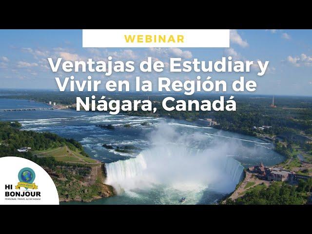 Webinar - Ventajas de Estudiar y Vivir en la Región de Niágara, Canadá