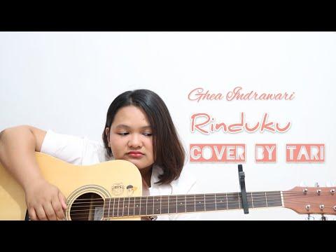 Ghea Indrawari - Rinduku (Cover By Tari) | Akustik Gitar #LaguPopulerIndonesia