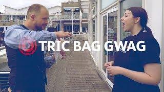 Tric Bag Gwag: Hud y Stryd