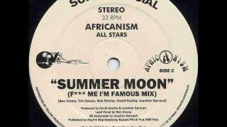 Africanism All Stars - Summer Moon (F*** Me I