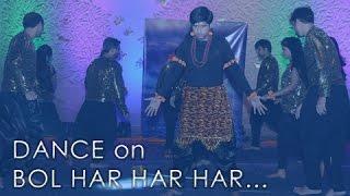 BOLO HAR HAR HAR - SHIVAAY | Dance | Dedicated to Ajay Devgn