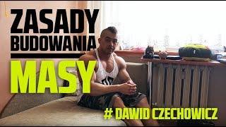 Zasady budowania masy # Dawid Czechowicz