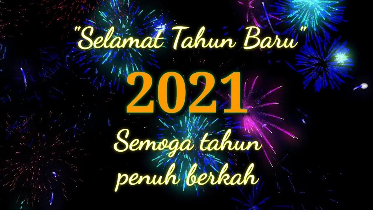 Kata Kata Mutiara Selamat Tahun Baru 2021 Harapan Terbaik Di Awal Tahun Youtube