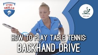 How To Play Table Tennis - Backhand Drive(Subscribe here for more official Table Tennis highlights: http://bit.ly/ittfchannel. Join table tennis superstar Georgina Pota as she teaches you how to hit her ..., 2015-09-23T02:41:03.000Z)