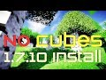 NO CUBES MOD 1.7.10 minecraft - how to download and install no cubes mod 1.7.10 (with forge)