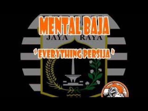 Mental Baja Everything Persija
