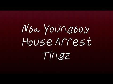 YoungBoy Never Broke Again – House Arrest Tingz (OFFICIAL LYRICS)