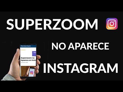 Superzoom no Aparece en Instagram