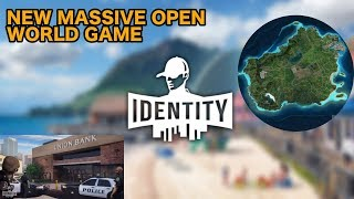 IDENTITY GAME - NEW MASSIVE OPEN WORLD GAME - Features and Information