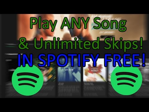SPOTIFY FREE: Play ANY Song and Unlimited SKIPS - WITHOUT Premium! [2016]
