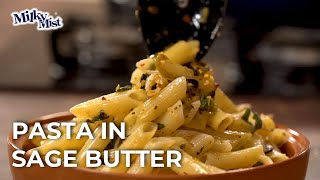 Easy Pasta in Sage Butter Recipe| Tasty Recipe| English Recipe| MilkyMist