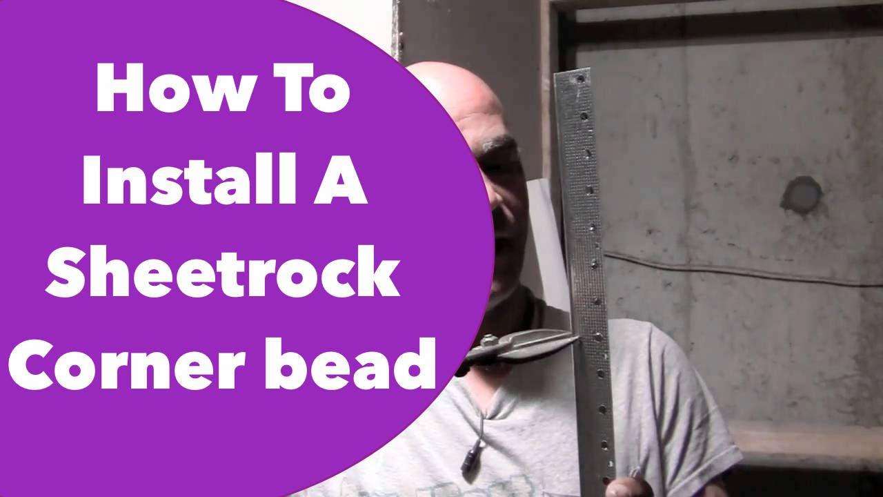 Sheetrock Corner Bead Installation : How to install a sheetrock corner bead youtube