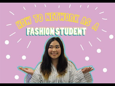 How to Network As a Fashion Student