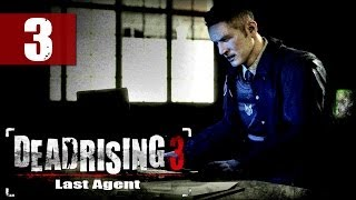 Dead Rising 3 - Walkthrough - Last Agent DLC - Part 3 - Cold Coffee | DanQ8000