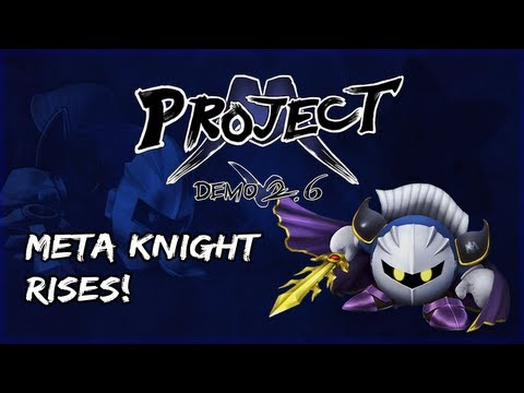 Project M Demo 2.6 Roster Reveal - Meta Knight Rises!