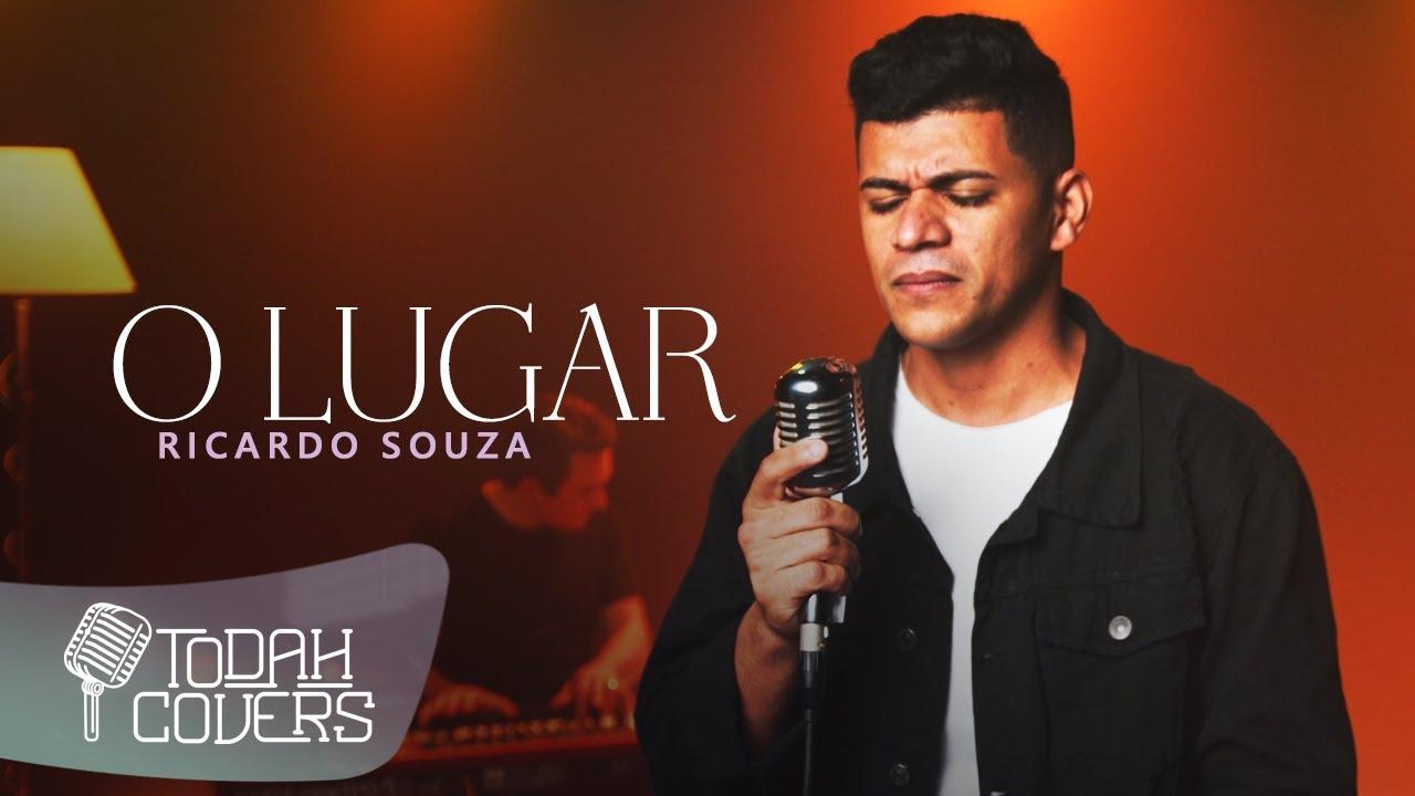 Ricardo Souza   O Lugar [Cover Pr. Lucas]