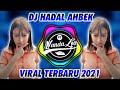 Dj Hadal Ahbek Slowly Terbaru  Dj Tik Tok Terbaru   Mp3 - Mp4 Download