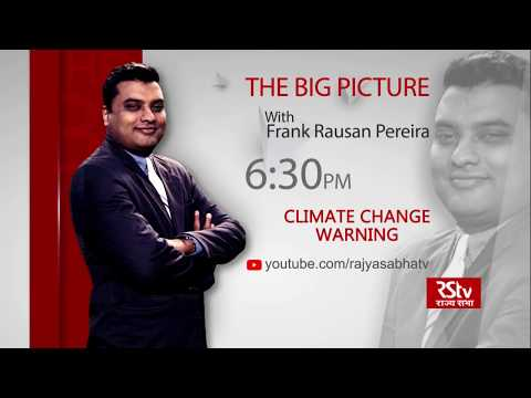 Teaser - The Big Picture: Climate Change Warning | 6:30 pm
