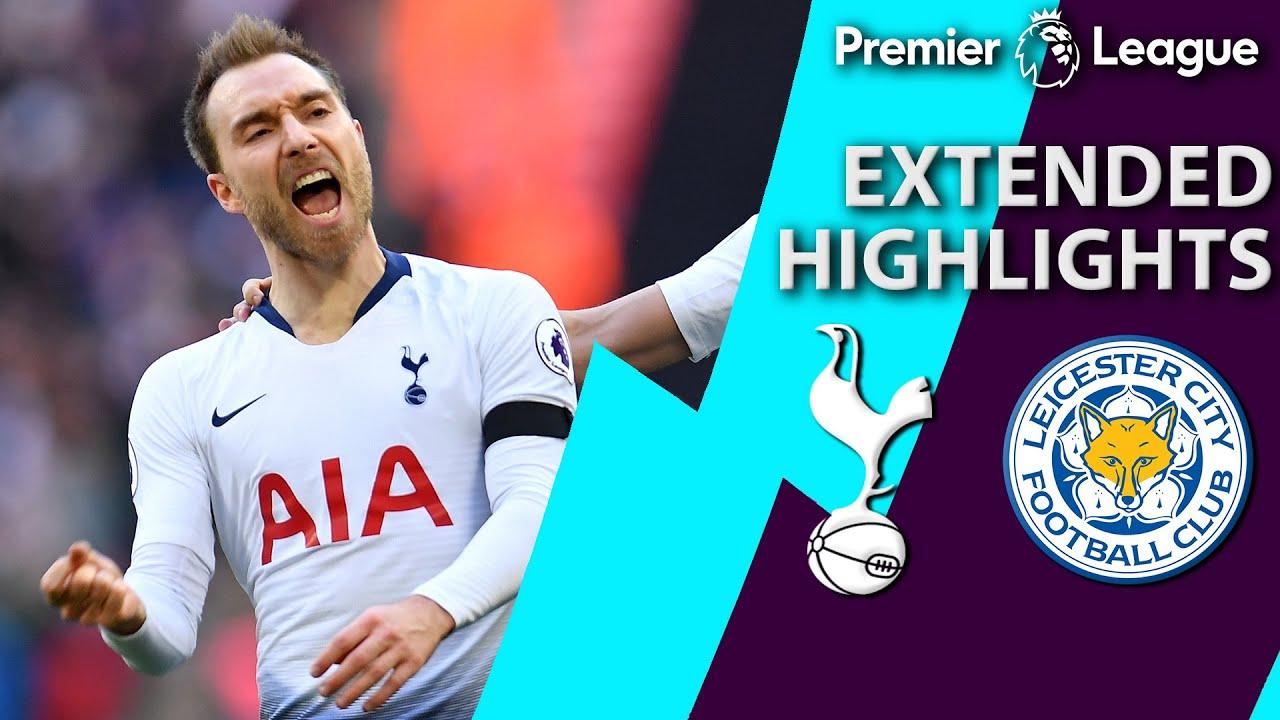 Tottenham v. Leicester City   PREMIER LEAGUE EXTENDED HIGHLIGHTS   2/10/19   NBC Sports
