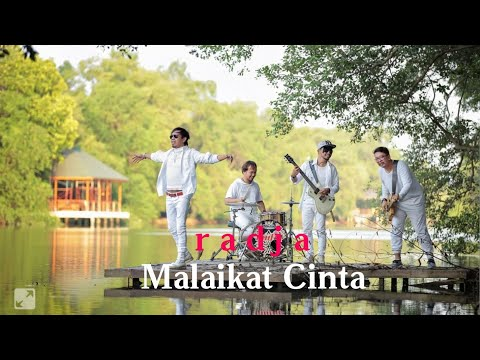 Malaikat Cinta - Radja - Official video lirik !!