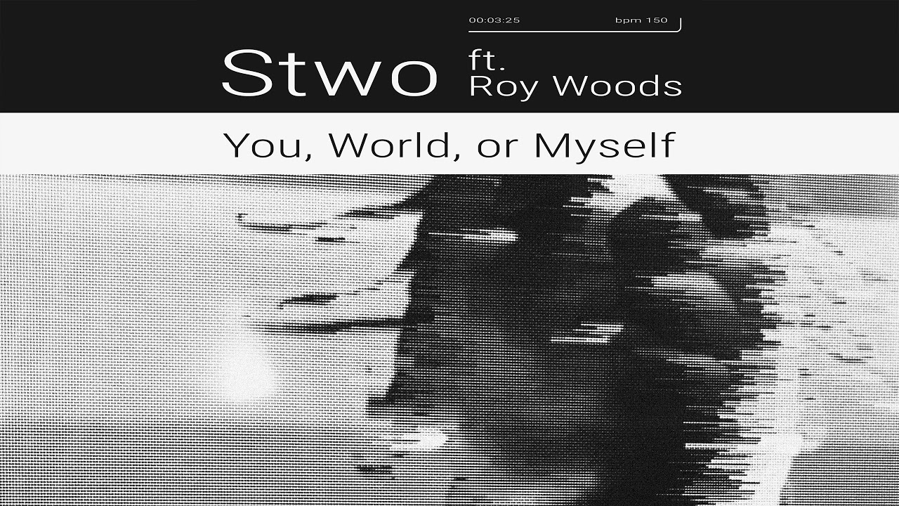 stwo-you-world-or-myself-feat-roy-woods-ultra-music