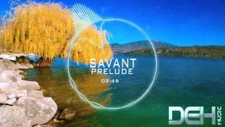 Savant - Prelude