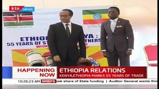 Kenya and Ethiopia marks the 55th anniversary of the diplomatic relations between the two