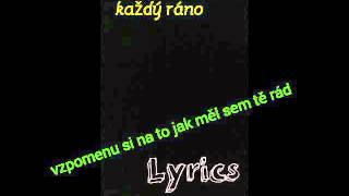 Chinaski - každý ráno lyrics