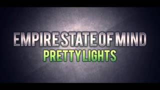 Pretty Lights - Empire State Of Mind