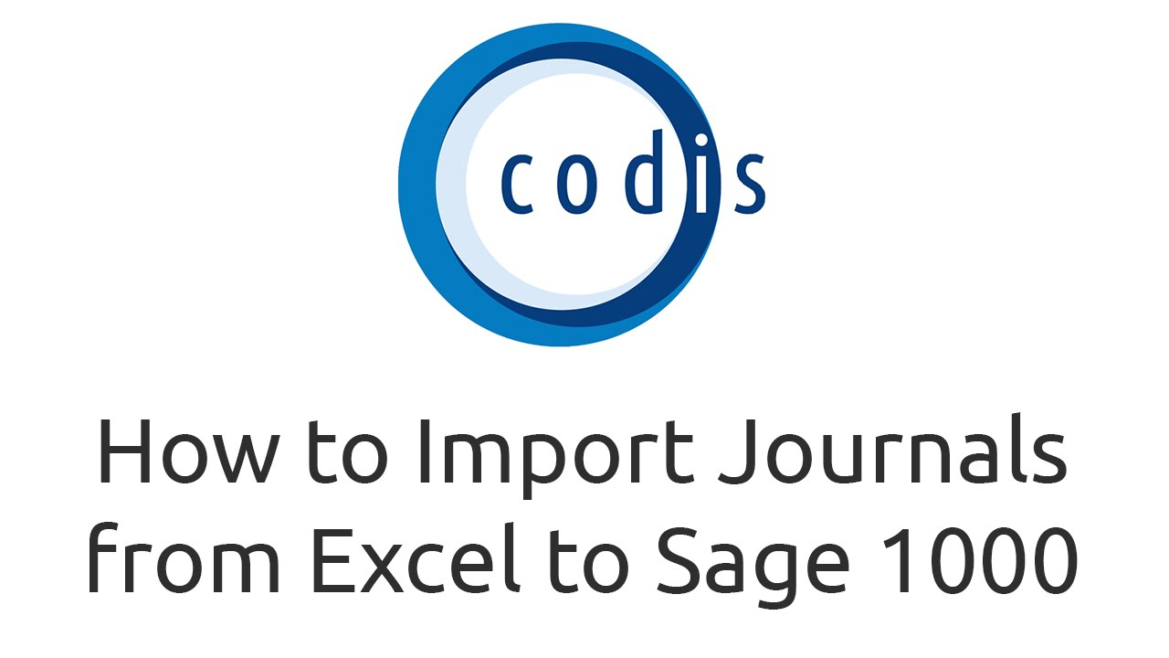 How to Import Journals from Excel to Sage 1000 - YouTube