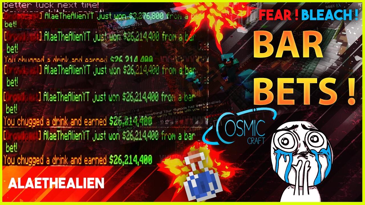 Cosmic Craft BAR BETS ! MINECRAFT GAMBLING ! $40,000,000+