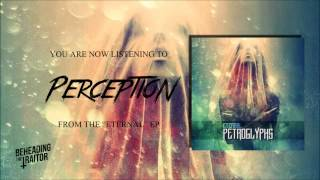 Petroglyphs -  Perception