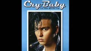 Cry baby soundtrack- a teenage prayer