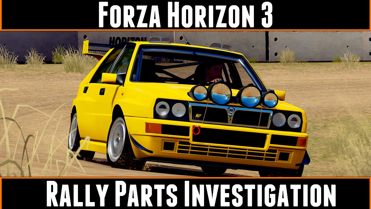 Forza Horizon 3 Rally Parts Investigation - YouTube