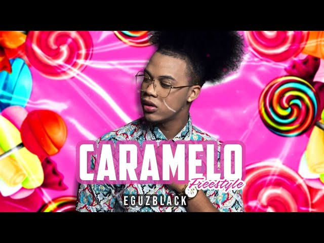Caramelo 🍬 (Lyric Video) - Freestyle| Eguzblack Ft. Ozuna